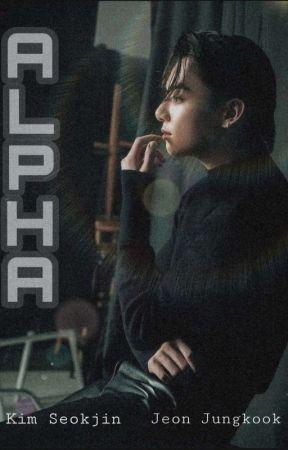 Alpha / Jinkook ✔  by Jinkookmyship