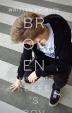 Broken ~ Kotlc Fanfic ~ {Keefe's Pov} ──── DISCONTINUED by midnight_reader21