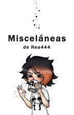 Misceláneas by Rea444