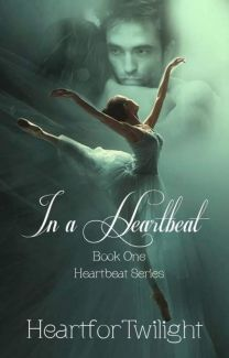 In A Heartbeat Heartfortwilight Wattpad
