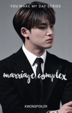 Marriage Complex [SEVENTEEN MINGYU] by kwonspoiler