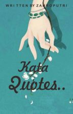 Kata Quotes (Completed) by za_pyw