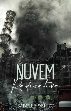 Nuvem Radioativa  by IsabelleSchizo
