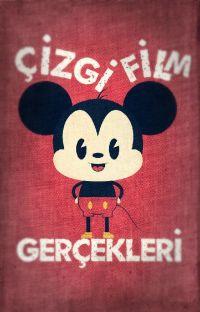 Çizgi Film Gerçekleri cover
