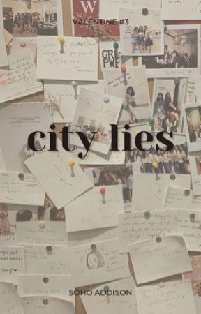 Valentine 3: City Lies by sohoaddison