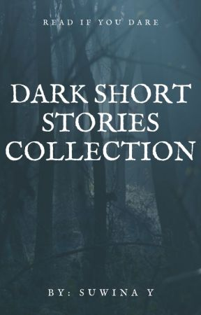Dark short stories collection by Suwina