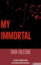 My Immortal by Aelia-writes