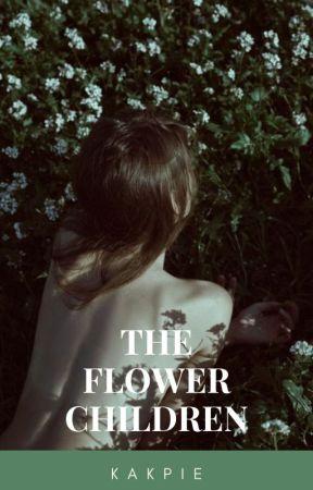 THE FLOWER CHILDREN by kakpie291203