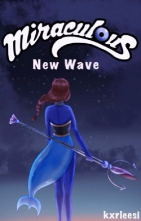 Miraculous - New Wave by kxrleesi