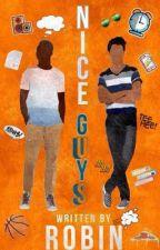 Nice Guys by qxeenrobin