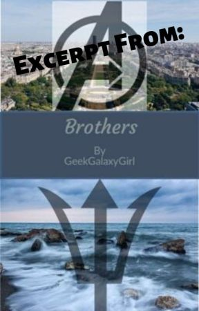 Excerpt from Brothers by GeekGalaxyGirl