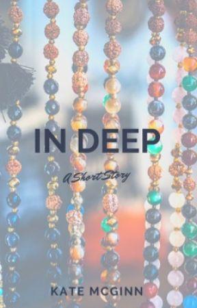 In Deep by KateMcGinn09