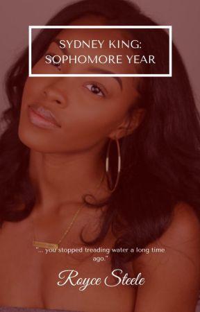 Sydney King: Sophomore Year by RoyceSteele