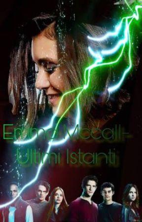 Emma Mccall- Ultimi Istanti by ElisaMonaco95