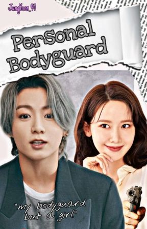 Personal Bodyguard | JJK by JungYoon_97