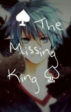 ♠The Missing King♤ [A KnB fanfiction] by kurodokidoki1110