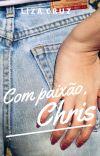 Com paixão, Chris | #1 ULTIMOS CAPITULOS cover