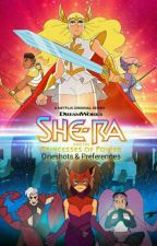 She-Ra & the Princesses of Power Oneshots & Preferences by LetsBeGay2gether