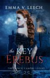 The Key to Erebus. (Les Corbeaux: The French Vampire Legend) Completed. cover