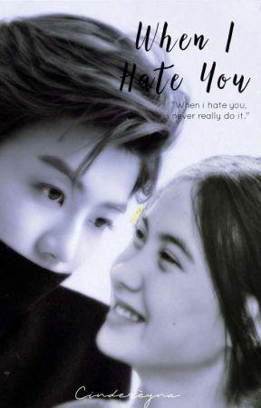 When I Hate You   Jaemin [✓] by cindereyna