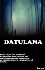 DATULANA by ArmanHalim1