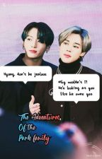 The Adventures Of The Park Family [Jikook] by Ggukie_Tokki