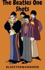 The Beatles One Shots by BlueEyedWanderer