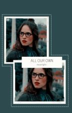 All Our Own • Chicago P.D. by buckley-
