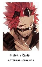 Kirishima Ejirou x Reader Boyfriend Scenarios (Discontinued) by SnowyThali