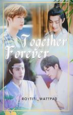 Together Forever ✓ by roytiti