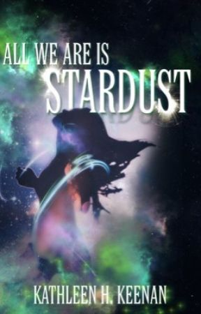 All We Are Is Stardust by katkeenan