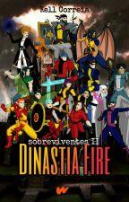 Sobreviventes: Dinastia Fire by Kelpy22