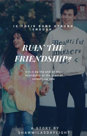 Ruin The Friendship?  SM&CC by shawmilasdaylight