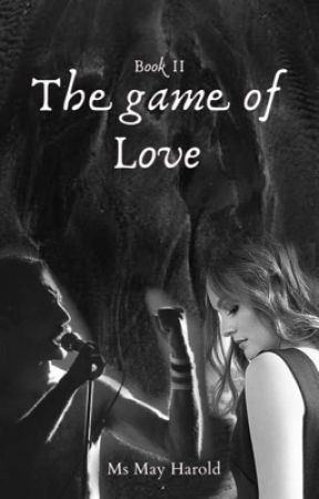 The Game Of Love {LIVRO II - SOMEBODY TO LOVE} by msmayharold