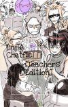 BnHA Chatfic [Teacher Edition] cover