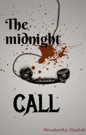 The Midnight Call by AnushmitaGhatak