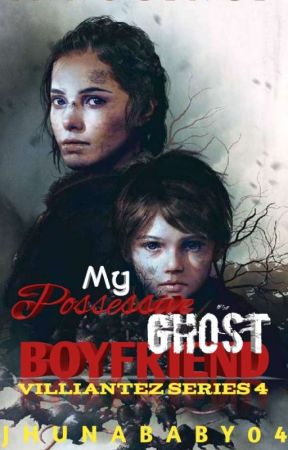 My Possessive Ghost Boyfriend [on going] by JhunaBaby04