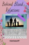 Behind Blood Relations cover