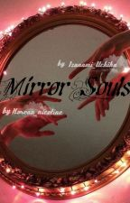 Mirror Souls Зеркальные души by Korean_nicotine