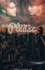 Don't Jump, Please. // WooSan by -Kpop_lover-116