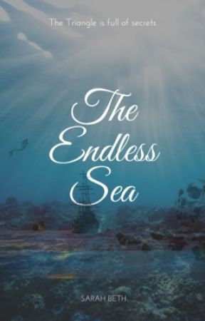 The Endless Sea by SarahBeth9009