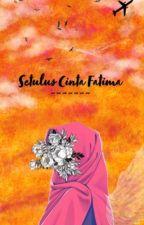 Setulus Cinta Fatima by alethamaleta
