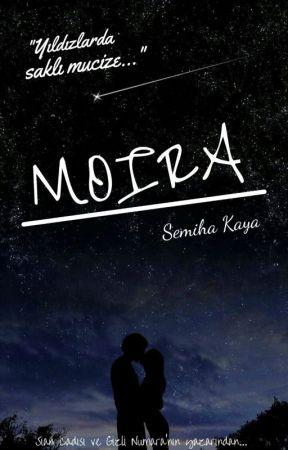 MOIRA | Yıldızlarda Saklı Mucize by ianinprensesi