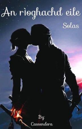 An rìoghachd eile -Solas by Cassendera