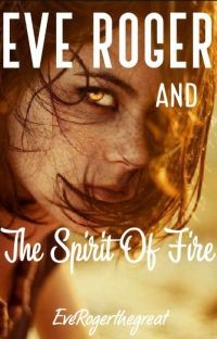 Eve Roger and the Spirit of Fire cover