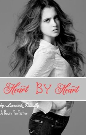 Heart By Heart by Lovesick_Rauslly