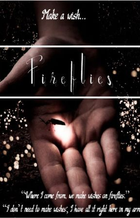 Fireflies - English by MultiverseInATeacup