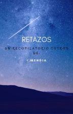 retazos by theiMG