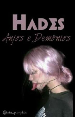 Hades: Anjos e Demônios [hiatus] by Duchess_Pumpkin