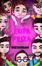 Ekipa Friza-Instagram [Zakończona] by paulajestem__aty